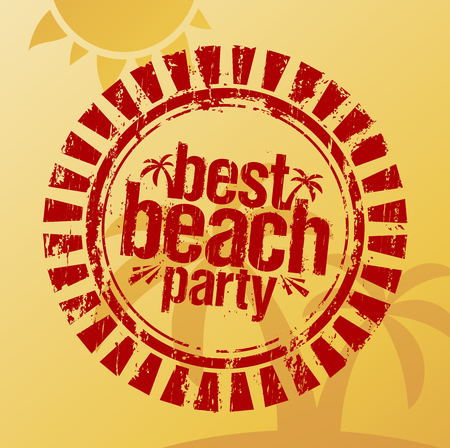 Best beach party imprint of a rubber stamp, summer sign concept