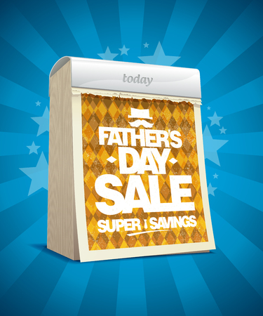 Fathers day sale vector poster concept with tear-off calendar, holiday super savings advertising poster Ilustração
