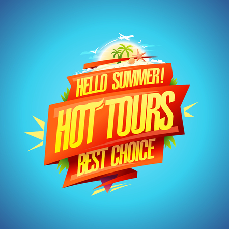 Hot tours, hello summer, best choice, travel poster concept with ribbons Ilustrace