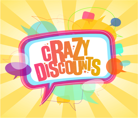 Crazy discounts poster design concept with speech bubbles signs