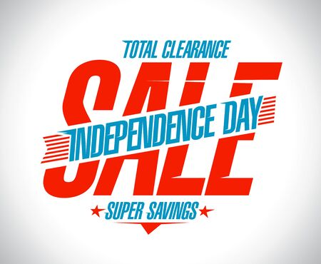 Independence day sale vector poster concept, total clearance, super savings