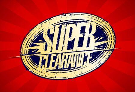 Super clearance, sale rubber stamp imprint vector banner Illustration