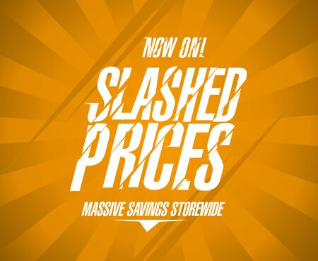 Slashed prices banner, massive savings storewide, sale poster concept Illustration
