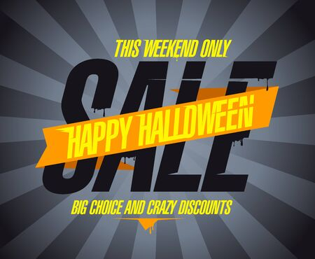 Happy halloween sale, big choice and crazy discounts this weekend only