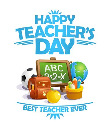 Happy teacher's day card, best teacher ever poster concept