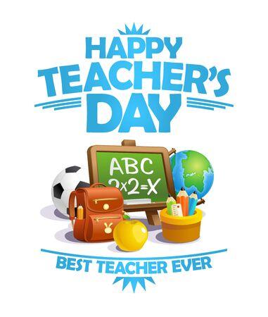 Happy teacher's day card, best teacher ever poster concept