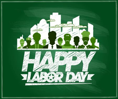 Happy labor day card on a chalkboard with silhouettes of different workers people Ilustrace