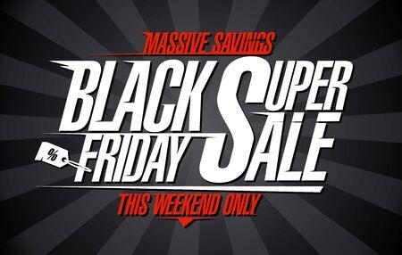 Super venta de viernes negro, grandes ahorros solo este fin de semana, concepto de banner de descuentos