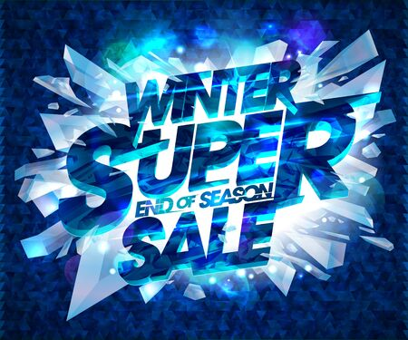 Winter super sale poster design with broken pieces of ice, end of season sale