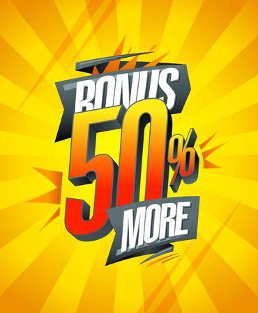 Bonus 50% more banner concept