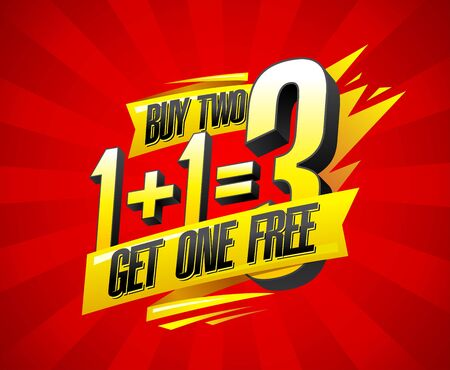 Buy two get one free sale banner design, 1+1=3 lettering poster