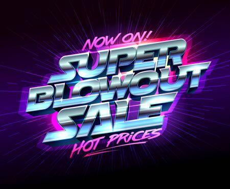 Super blowout sale, hot prices, now on, vector poster retro futurism style Illusztráció