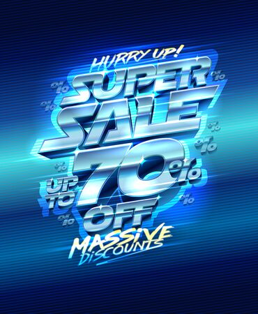 Super sale up to 70% off, massive discounts, hurry up, vector banner design, metallic lettering