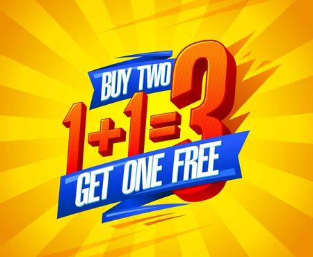 Buy two get one free sale poster design, 1+1=3 lettering, vector illustration 向量圖像