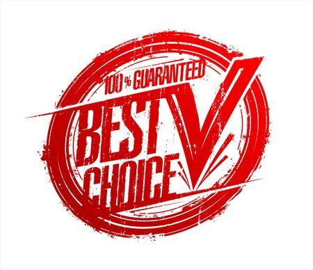 Best choice rubber stamp imprint Vetores