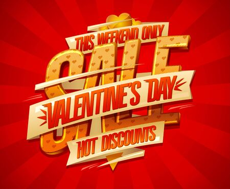 Valentine's day sale, hot discounts, this weekend only, lettering advertising poster design Illusztráció