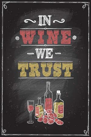 In wine we trust quote chalkboard lettering design Vektorové ilustrace