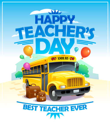 Happy teacher's day card with yellow school bus, best teacher ever concept Stock Illustratie