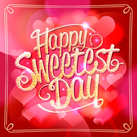 Happy sweetest day card vector design concept