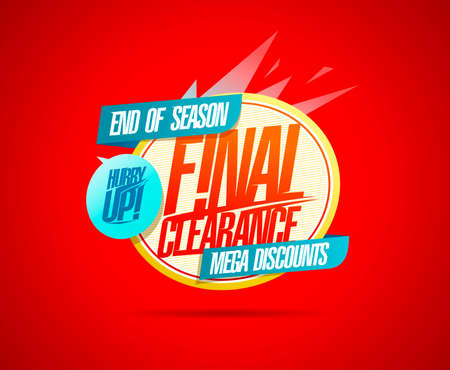 Final clearance, hurry up, end of season mega discounts - web banner design template