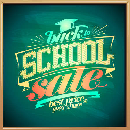 Back to school sale, best price and good choice  typography poster on a green chalkboard background