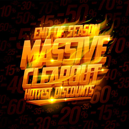 End of season massive clearout, hottest discounts vector banner mockup with fiery lettering