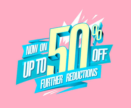 Up to 50% off, further reductions now on, sale web banner design mockup