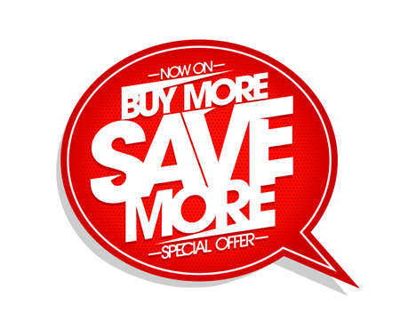Buy more save more - vector speech bubble banner design