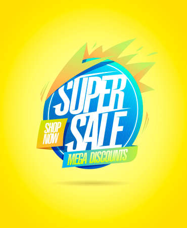 Super sale, mega discounts, shop now- vector banner design mock up