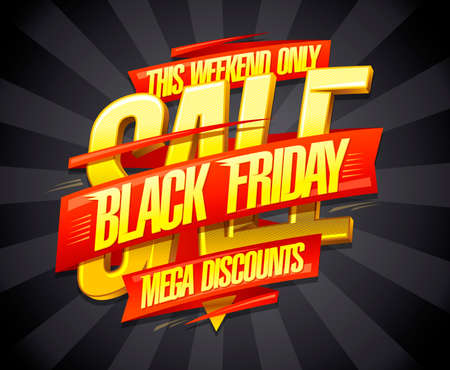 Black friday mega discounts this weekend only, sale vector poster design concept