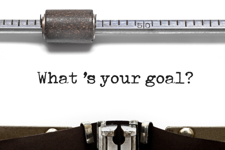 changing form: What s Your Goal printed on an old typewriter Stock Photo