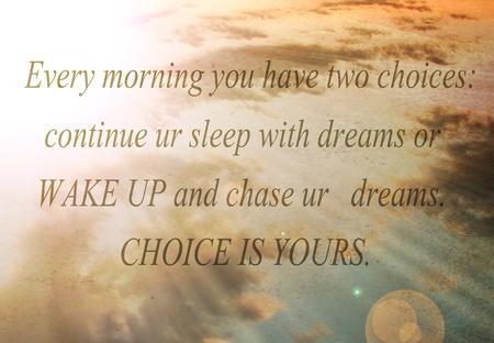 inspiratie: inspirerende ochtend tekst citaat van onbekende autor Stockfoto