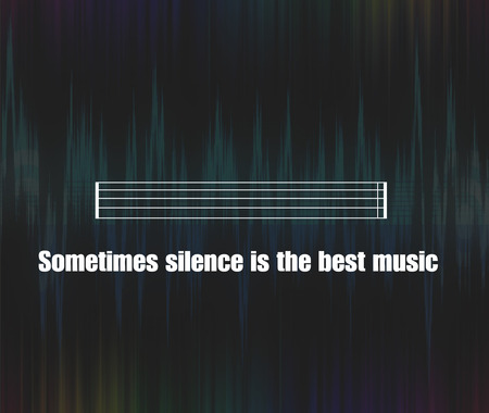 leaks: Inspirational unknown quote background, silence and music theme Stock Photo