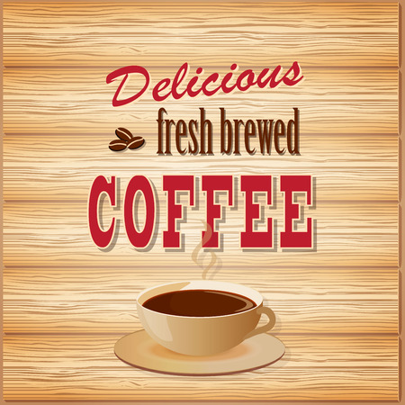 fresh brewed: vector illustration banner for coffee on the wood background- eps10 Illustration