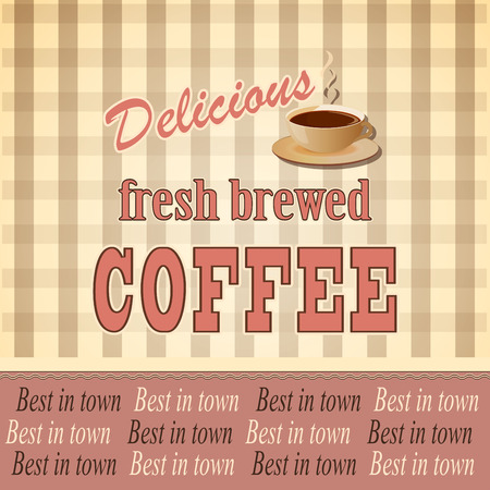 fresh brewed: vector illustration banner for coffee on the vintage background- eps10