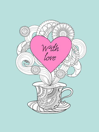 Hand drawn decorated cup in zen style and text with love. Image for Valentine card, invitation, save date, tea party, romantic holiday, adult antistress coloring book, print for decorate t-shirt, tunic, bag, dishes. Illustration