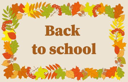 Slogan Back to School into frame with colorful autumn foliage and rowanberry twigs.