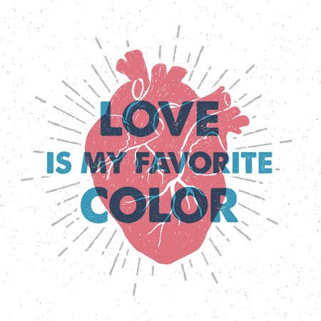 Dibujado a mano cartel romántico textura con el corazón humano rojo y letras de ilustraciones de vectores de inspiración.