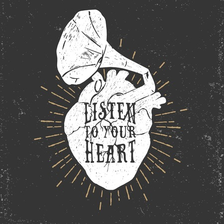 Hand drawn textured romantic poster with human heart and gramophone horn, and inspiring lettering vector illustration on the black background.
