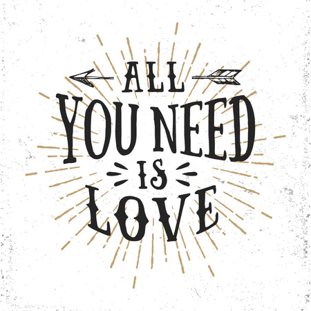 all: Hand drawn romantic lettering. All you need is love. Illustration