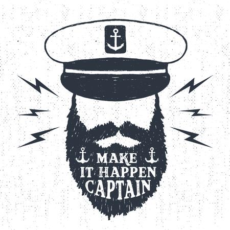 """marinero: Dibujado a mano con textura del vintage, retro insignia con la ilustración vectorial y el capitán """"Haz que suceda, el capitán"""" letras. Vectores"""