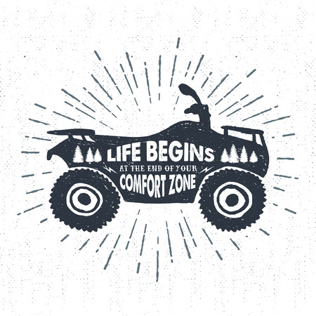 quad: Hand drawn textured label with quad bike vector illustration and Life begins at the end of your comfort zone inspirational lettering. Illustration