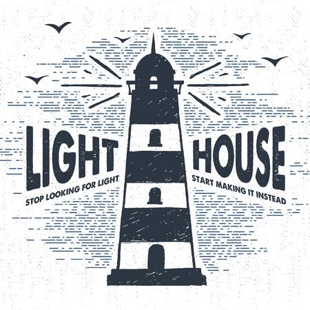 """Dibujado a mano la etiqueta de la vendimia con textura, placa retro con la ilustración del vector del faro y """"Lighhouse dejar de buscar la luz -. ??Empezar a hacer en su lugar"""" letras de inspiración. Ilustración de vector"""