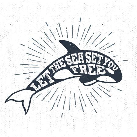 """Dibujado a mano la etiqueta de la vendimia con textura, placa retro con la ilustración vectorial de orcas y """"Que el mar libres"""" letras de inspiración. Ilustración de vector"""