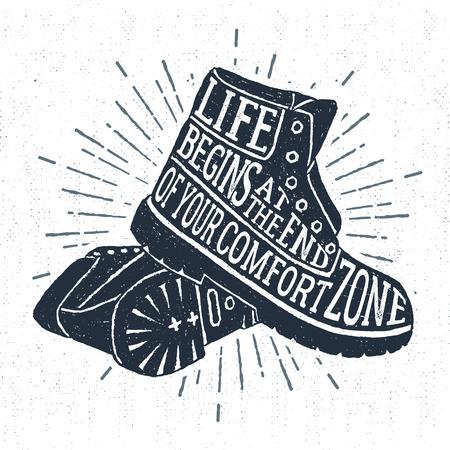 """Dibujado a mano la etiqueta de la vendimia con las botas de textura ilustración vectorial y """"La vida comienza al final de su zona de confort"""" letras de inspiración. Ilustración de vector"""