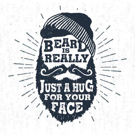 """Mano dibujada con insignia ilustración vectorial con textura rostro barbado y """"Barba es realmente sólo un abrazo para tu cara"""" letras."""