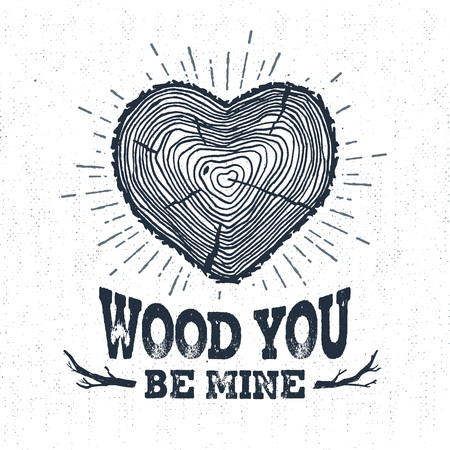 felling: Hand drawn label with textured tree trunk vector illustration and Wood you be mine? lettering.