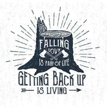 """Mano etiqueta dibujada con la ilustración vectorial con textura muñón y """"caer abajo es parte de la vida, volver a estar arriba está viviendo"""" letras."""