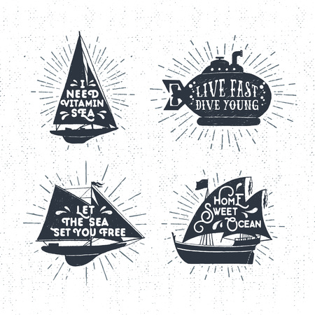Hand drawn textured vintage labels set with yacht, submarine, ship vector illustrations, and inspirational lettering.