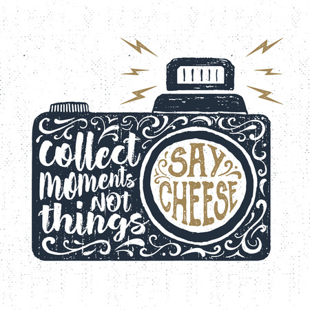 handcrafted: Hand drawn party label with textured photo camera vector illustration and Collect moments, not things. Say cheese lettering. Illustration